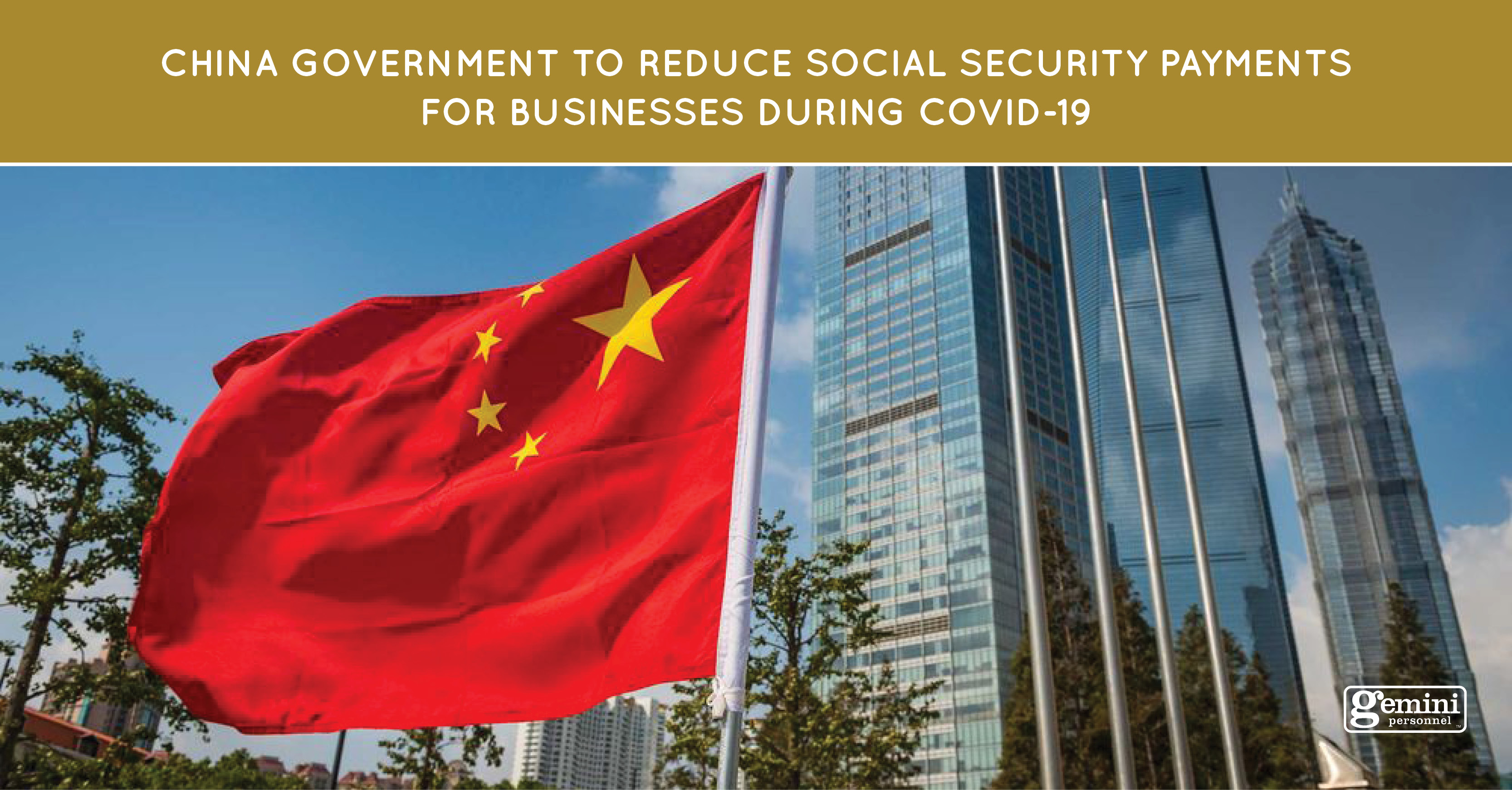 China government to reduce social security payments for businesses during Covid-19